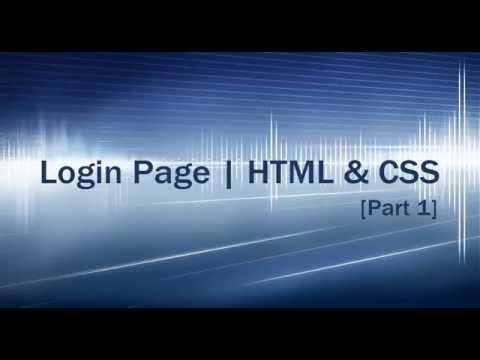 How to Create Login Page | HTML & CSS Tutorials - Part 1