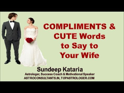 How to give COMPLIMENTS to your WIFE & Say CUTE Words to her
