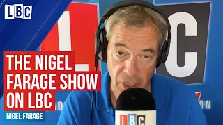 The Nigel Farage Show: does this government overpromise and underdeliver?  | Live on LBC