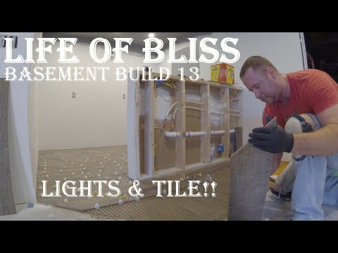 Basement Build 13 | Lighting and Tile Install