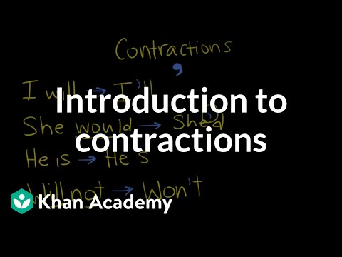 Introduction to contractions | The Apostrophe | Punctuation | Khan Academy