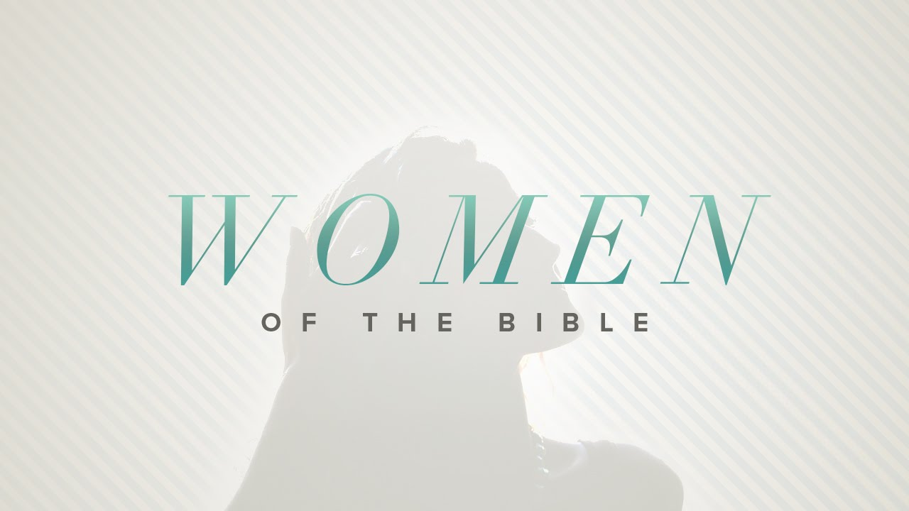 Women of the Bible I Part 1 - Esther