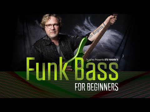 Funk Bass for Beginners - Intro - Stu Hamm
