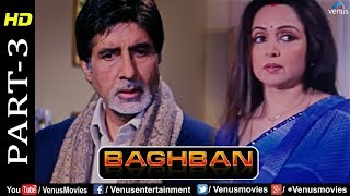 Baghban - Part 3 | HD Movie | Amitabh Bachchan & Hema Malini | Hindi Movie |Superhit Bollywood Movie