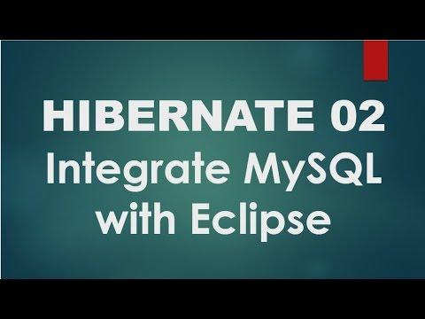 Hibernate - 02 - Integrate MySQL database with eclipse