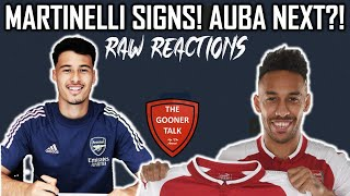 MARTINELLI SIGNS DA TING! | Aubameyang wants 250k a week to stay! | Raw Reactions