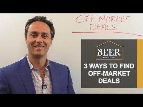 San Diego Real Estate Agent: 3 Ways to Find Off Market Deals