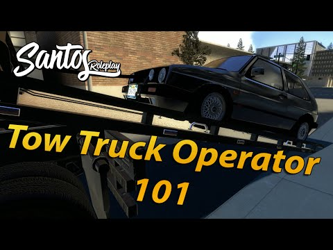 Santos RP #3 - The Hook Up- Tow Truck Driver 101
