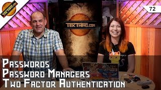 The Password Manager Special: Passwords, Two Factor Authentication, and Securing Your Life Online!
