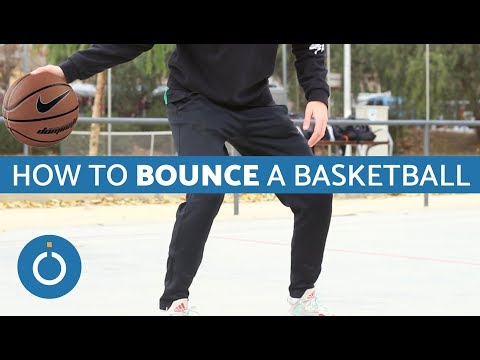 How to Bounce a Basketball