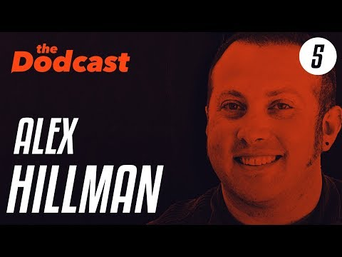 Dodcast #5 - ALEX HILLMAN - coworking, getting it wrong, & freelancing with friends