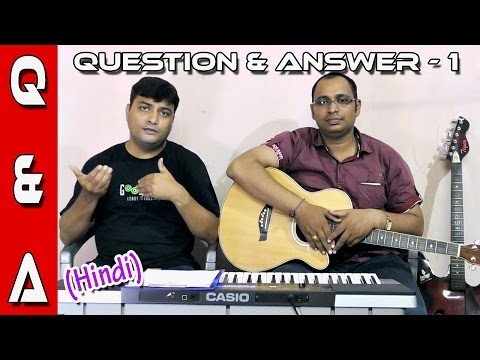 Question & Answer Session - 1 on Keyboard,Violin,Guitar & Filmmaking