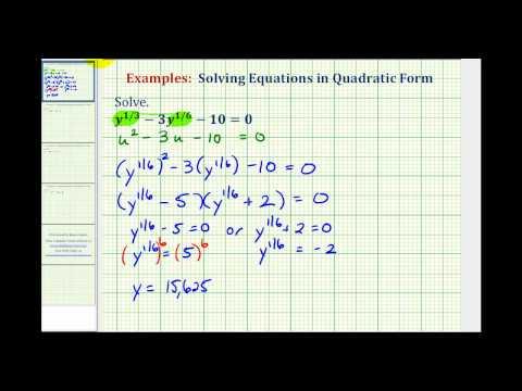 Ex 1: Solving Equations in Quadratic Form - Rational Exponents