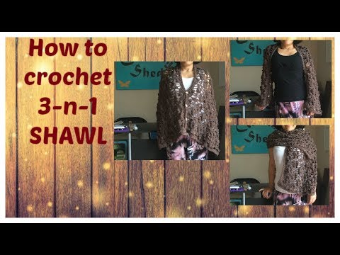 How to crochet 3-in-1 SHAWL