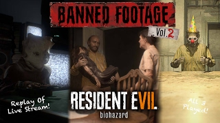 Resident Evil 7 Banned Footage Vol 2 DLC LIVE (Replay)! | 21, Daughters, Jack