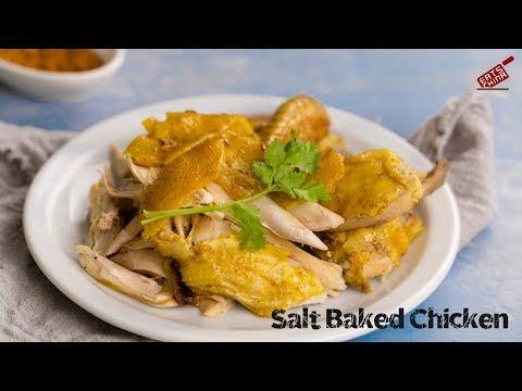 Salt baked chicken 盐焗鸡