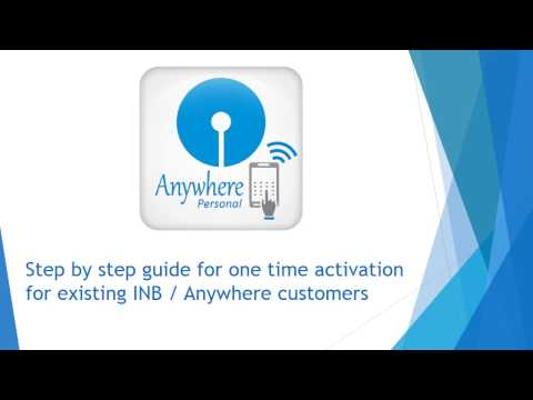 SBI Guide: One Time Activation for INB & State Bank Anywhere Personal users