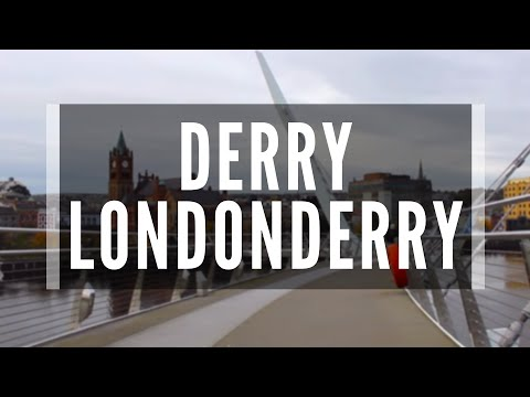 DERRY LONDONDERRY - An Amazing View of the Maiden City - Walled City - Things to See in Derry City