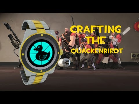 TF2: How to craft the Quäckenbirdt