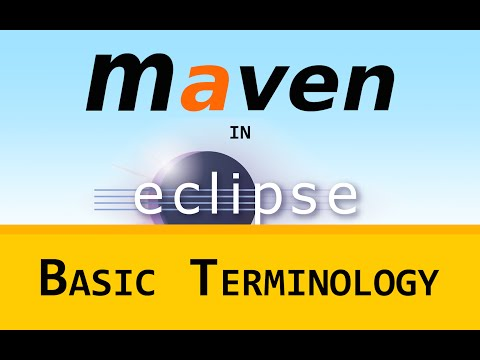 [LD] Maven in Eclipse (m2e) 06 - Terminology | Let's Develop With