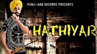 HATHIYAR - Deep Randhawa ● Latest Punjabi Song ● Panj-aab Records