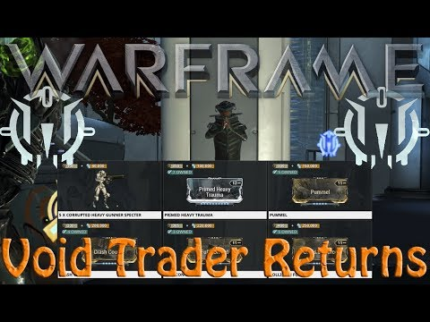 Warframe - Void Traders Returned! 89th rotation