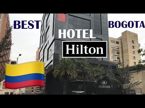 BOGOTA, Colombia: Where to Stay | Hilton, Amazing Food, Great Amenities