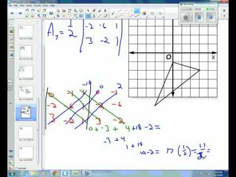 Algebra 2 4 5d determinant of a 3x3 matrix by diagonals to find area of triangle