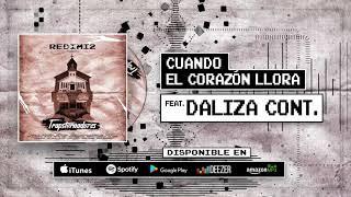 Redimi2 - Cuando El Corazón Llora (Audio) ft Daliza Cont.
