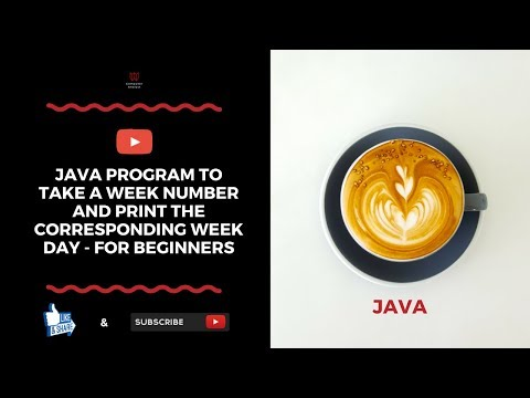 Java Program To Take A Week Number and Print The Corresponding Week Day - For Beginners
