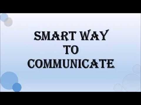 Smart way to communicate