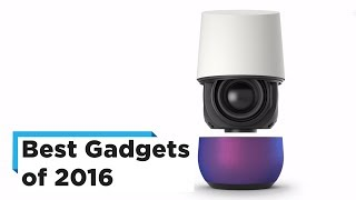 The Best Gadgets of 2016
