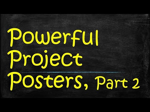 How to Make a Great Presentation Poster, Part 2