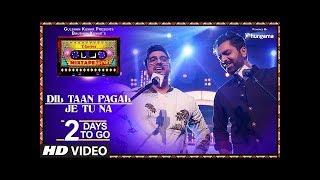 T-Series Mixtape Punjabi   Dil Taan Pagal/Je Tu Na (Teaser)   Akhil Sachdeva   Amber Vashisht  