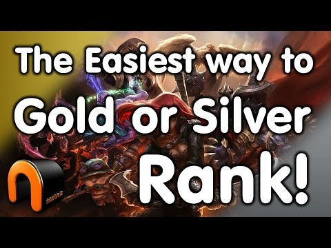 League of Legends - The Fastest Way to earn a Gold or Silver Rank
