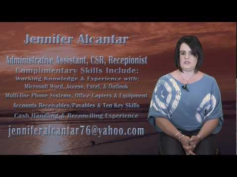 Jennifer Alcantar Video Resume - Administrative Assistant, CSR, Receptionist