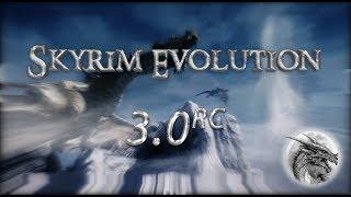 The Elder Scrolls V: Skyrim: Скайрим глазами мода Evolution (lastrium)