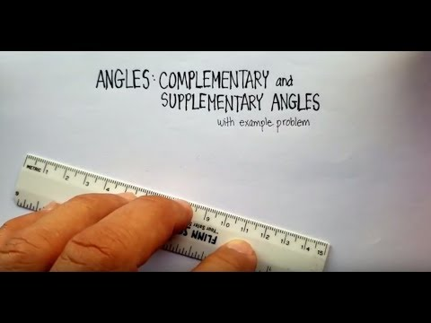 Angles: Complementary and Supplementary Angles