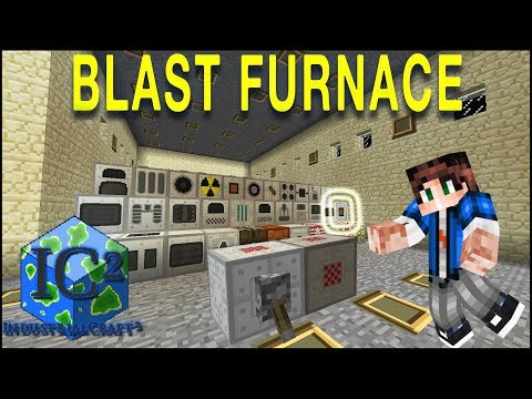 Getting Started - Industrial Craft 2 Mod 1.12: Blast Furnace & Steel