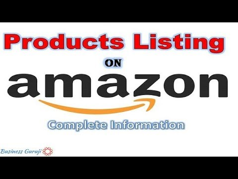 How To List Product On Amazon in 2018   Complete Detailed Information Step By Step