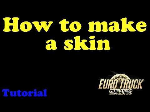 How to make a trailer skin ETS2→Tutorial→#01   [JOKER57124]