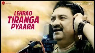 LEHRAO TIRANGA PYAARA || KUMAR SANU || NEW SONG