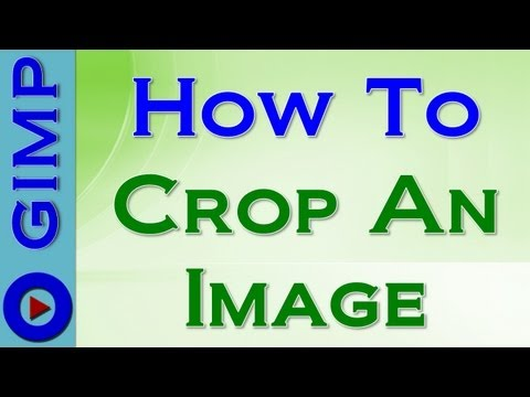 How to crop an image in GIMP - Tutorial