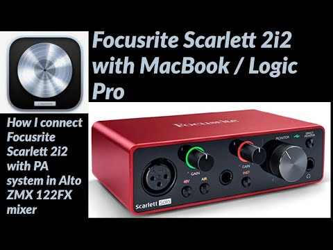Focusrite Scarlett 2i2 with MacBook / Logic Pro