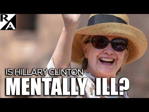 Is Hillary Clinton Mentally Ill?