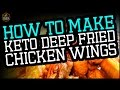 How to Make Keto Deep Fried Chicken Wings - Simple & Tasty Recipe