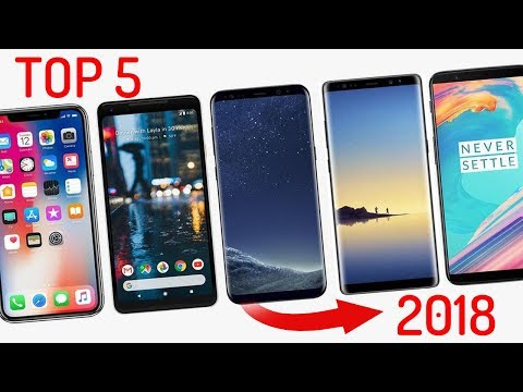 Top 5 Smartphones of 2018 to Buy
