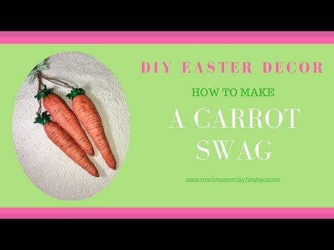 DIY Easter Decor: How to Make a Carrot Swag