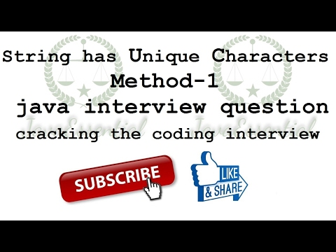 java interview question - if a string has unique characters part-1 [cracking the coding interview ]