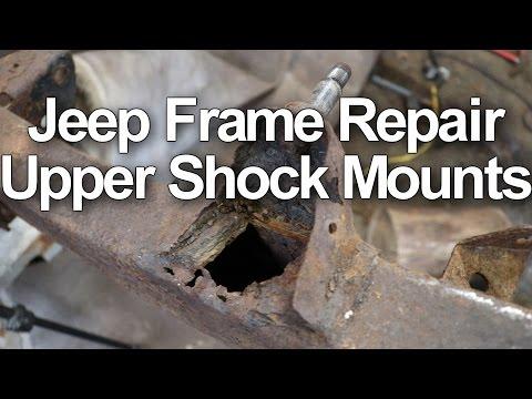 Jeep Frame Repair - Upper Shock Mounts